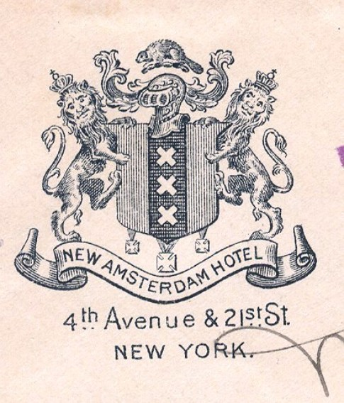 From a 1901 New York City hotel cover, showing an only approximately correct rendition of the arms of  New Amsterdam (as the city was called under the Dutch).
