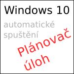 Automatické spuštění programu ve [Windows 10] – plánovač úloh