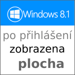 Po startu [Windows 8] automaticky přejít na PLOCHU nikoli na úvodní obrazovku