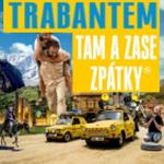 FILM: Trabantem tam a zase zpátky (CZ, dokumentární) 2019 – online