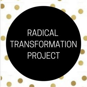 Radical Transformation Project