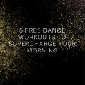 Free Dance Workouts
