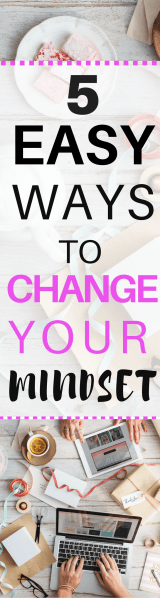 easy ways to change your mindset