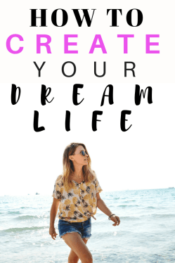 How To Create Your Dream Life. Tips and tricks to help you set goals, create a vision board and create your dream life #goals #goalsetting #mentalhealth #personaldevelopment