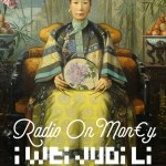 Radio On Money, an interview with I-Wei Judi Li by Shephard/Van Alebeek