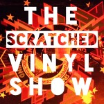 The scratched vinyl show by Adrian Shephard