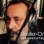 Radio On Brandstifter – Interview