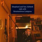 Shephard and Van Alebeek meet Konstantinos Lamprou aka AZA