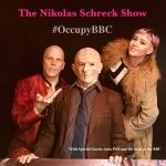 The Nikolas Schreck Show – #OccupyBBC