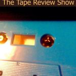 The Tape Review Show – Plaza Zachodnia, Eda Records, Tanzprocesz