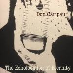 Don Campau – The Echolocation of Eternity
