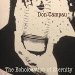 Don Campau – The Echolocation of Eternity
