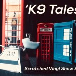 The Scratched Vinyl Show #12 – 'I remember his tail and more tales …'
