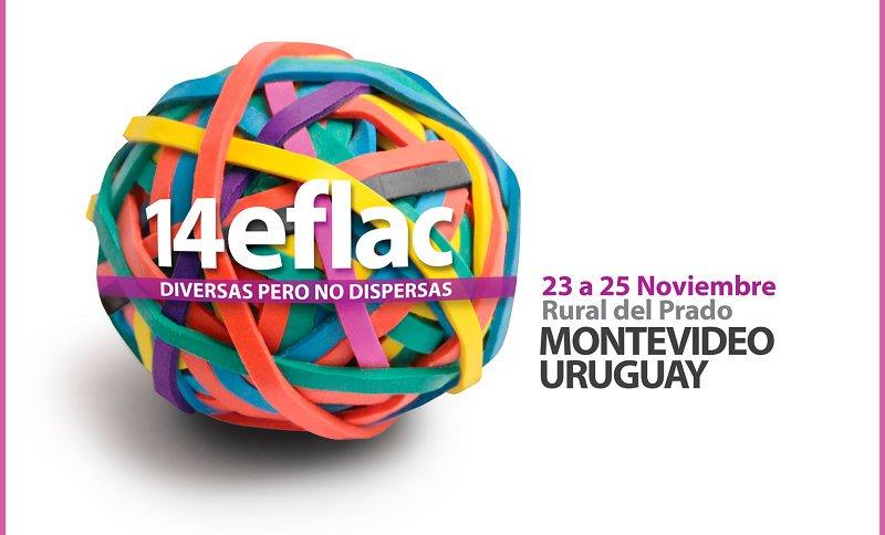 Diversas pero no dispersas: se realiza en Montevideo el 14º EFLAC
