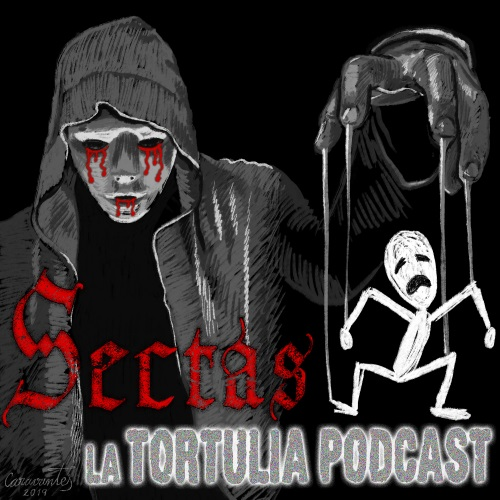 La Tortulia #187 – Sectas destructivas