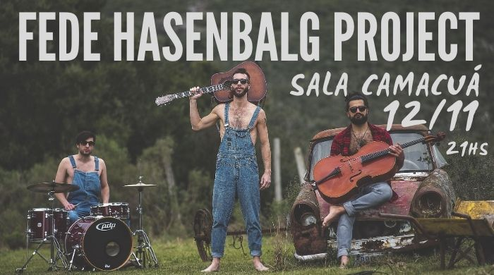 Fede Hasenbalg Project se presenta en Sala Camacuá