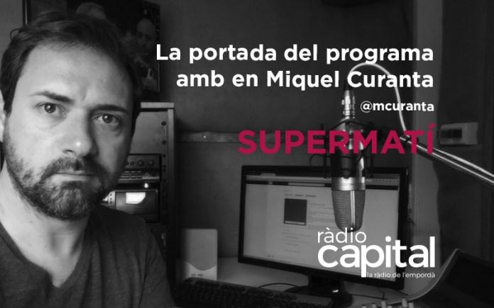 En Miquel Curanta és el codirector de Ràdio Capital i és el director del Club TR3SC
