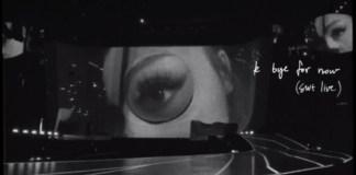 "ariana-grande-publica-per-sorpresa-el-doble-disc-""k-but-bye-for-now-(swt-live)"""