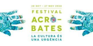 el-festival-acrobates-cancella-les-activitats-presencials-fins-el-13-de-novembre