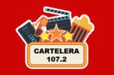 Cartelera 107.2 – Cine y Estrenos – (26-07-2019)