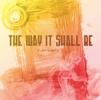 The Way It Shall Be