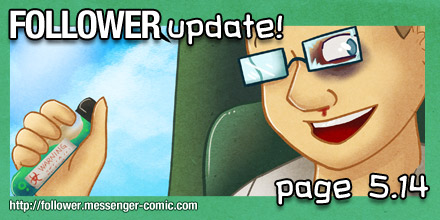Follower updated! Page 5.14 is up!
