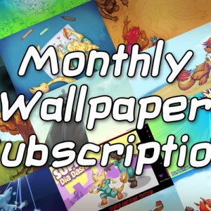 Monthly Wallpaper Subscription