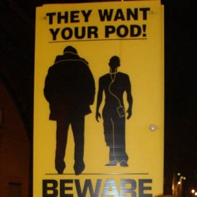 They want your pod!