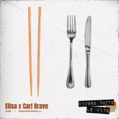 """Elisa ft Carl Brave con """"Vivere tutte le vite"""""""
