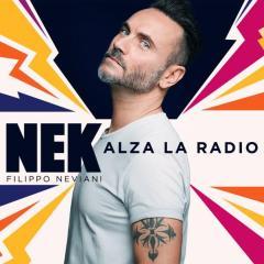 """""""Alza la Radio"""", il nuovo singolo di Nek Filippo Neviani"""