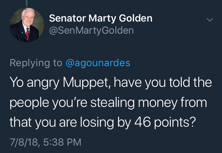 """State Senator Marty Golden tweeted: """"Yo angry Muppet, have you told the people you're stealing money from that you are losing by 46 points?"""""""