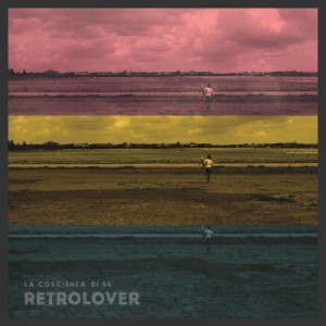 RETROLOVER-La_Coscienza_Di_Se