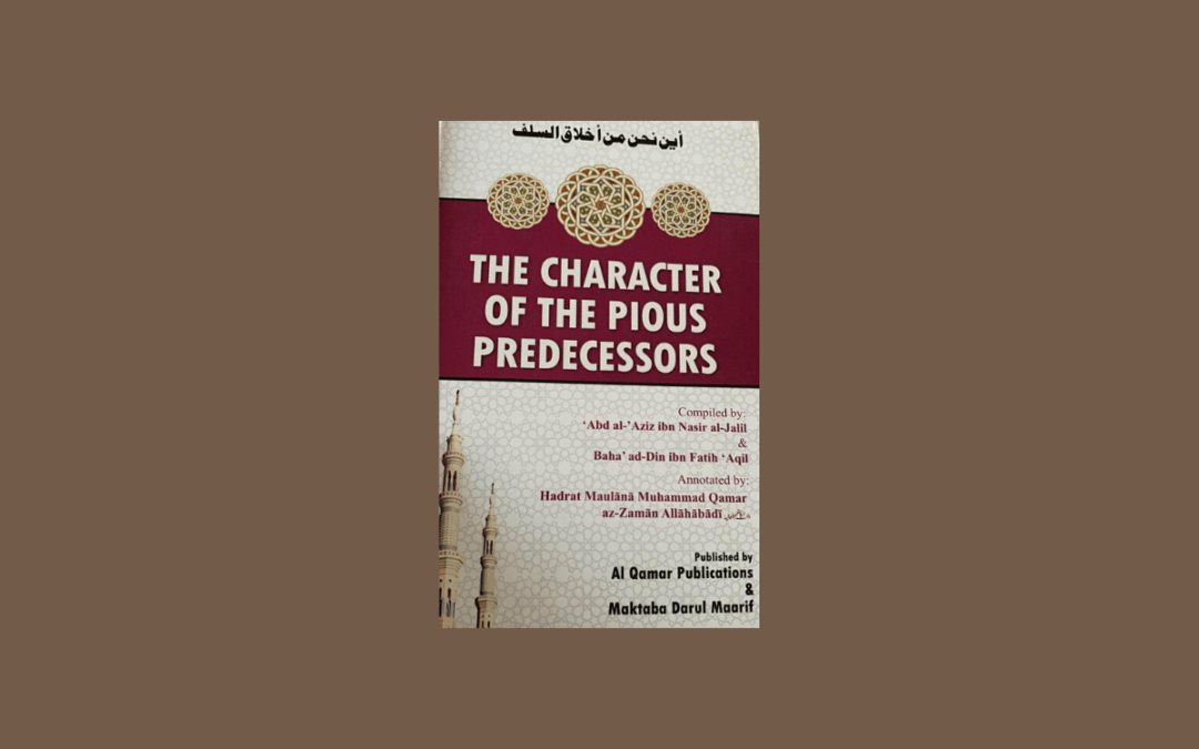 Book Review with Ml A Dockrat – The Character of the Pious Predecessors