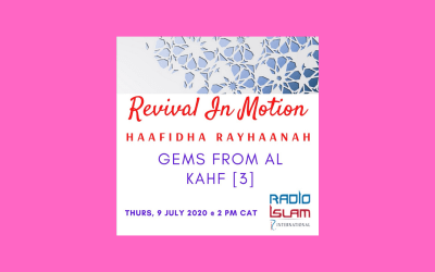 Revival in Motion Gems from Al Kahf Part 3