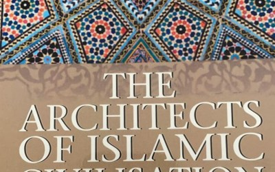 THE BOOK REVIEW PROGRAMME – THE ARCHITECTS OF ISLAMIC CIVILISATION