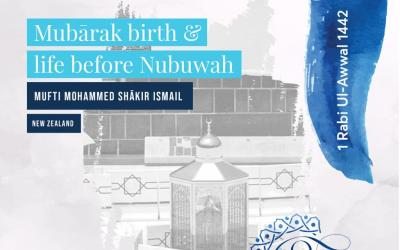 Mubarak birth & life before Nubuwah