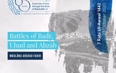 Battles of Badr, Uhud and Ahzab