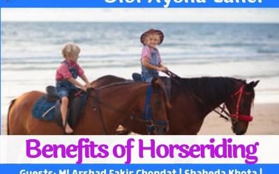 Youth Talk with Bibi Aysha Laher: Benefits of horseriding