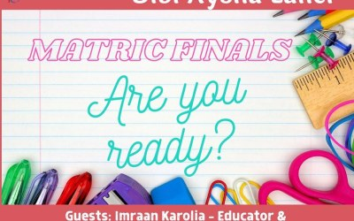 Youth Talk with Bibi Aysha Laher: Matric finals! Are you ready?