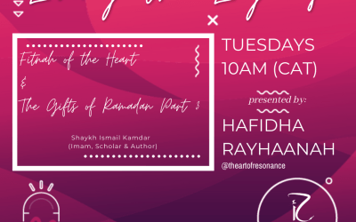 Living The Legacy: Fitnah of the Heart & The Gifts of Ramadan Part 3 Shaykh Ismail Kamdar (Imam, Scholar & Author)