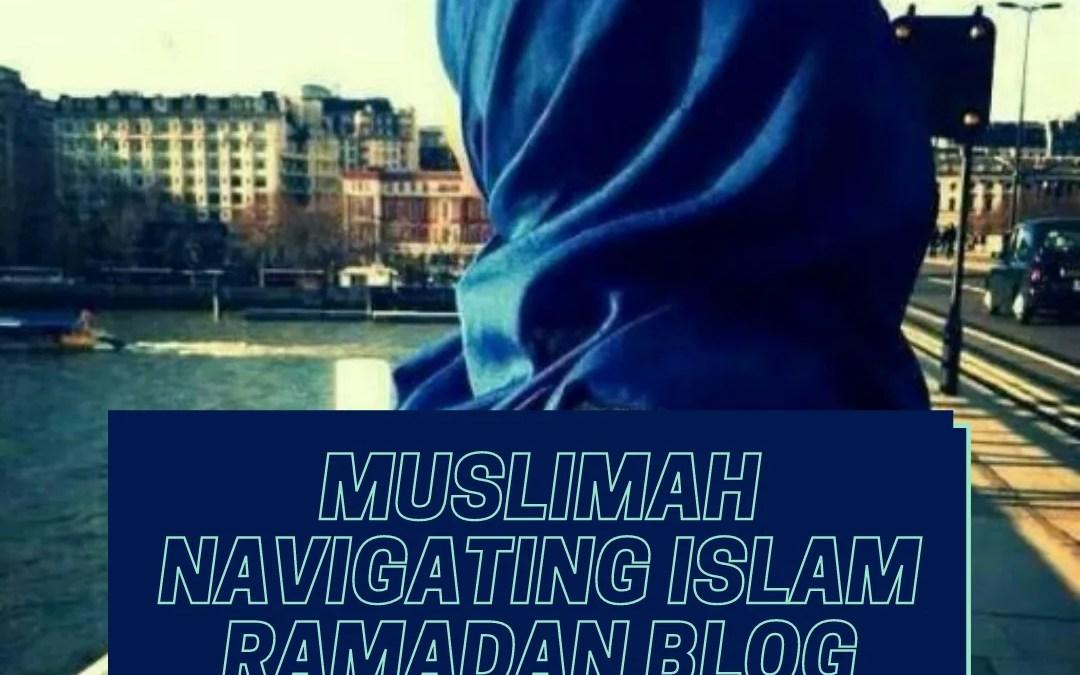 MUSLIMAH NAVIGATING ISLAM