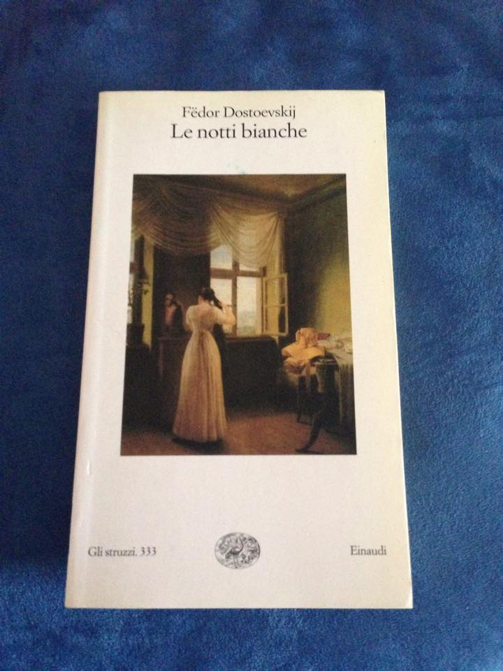 """""""Le notti bianche"""" di Fëdor Dostoevskij"""