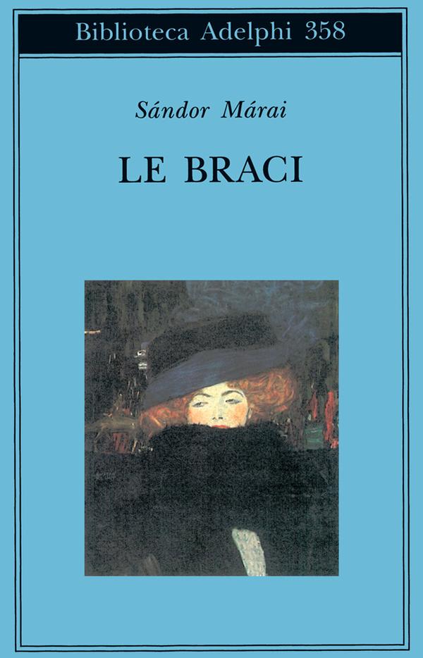 """""""Le Braci"""" di Sandor Marai"""