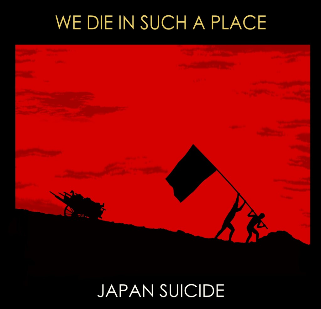 japan suicide we die in such a place