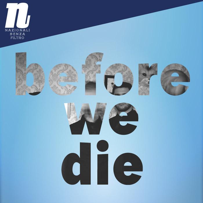 Before We Die: arrivano i remix e un concerto in trio