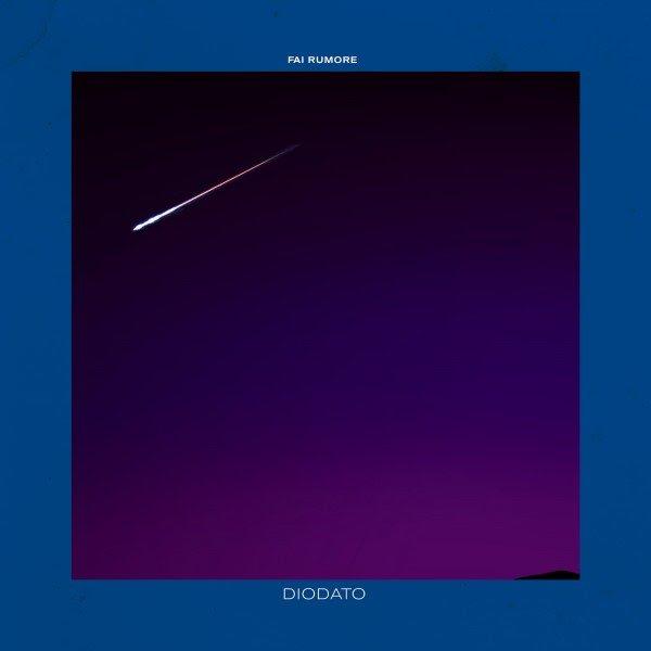 DIODATO – Fai rumore