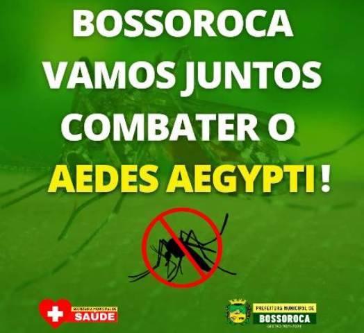 Bossoroca promove campanha de combate ao mosquito da dengue
