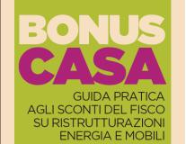 """""""Bonus Casa. Guida pratica agli sconti del fisco su ristrutturazioni, energia e mobili"""" – Intervista a Saverio Fossati"""