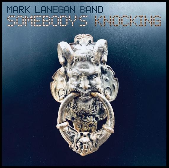 Mark-Lanegan-Band-somebodys-Knocking