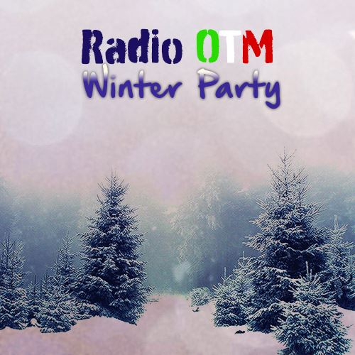 Radio OTM Winter Party